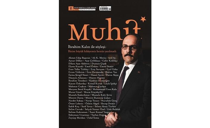 Edebiyat fikir dergisi Muhit, Kasım sayısıyla raflardaki yerini aldı