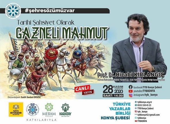 TYB Konya'da Gazneli Sultan Mahmut konuşuldu