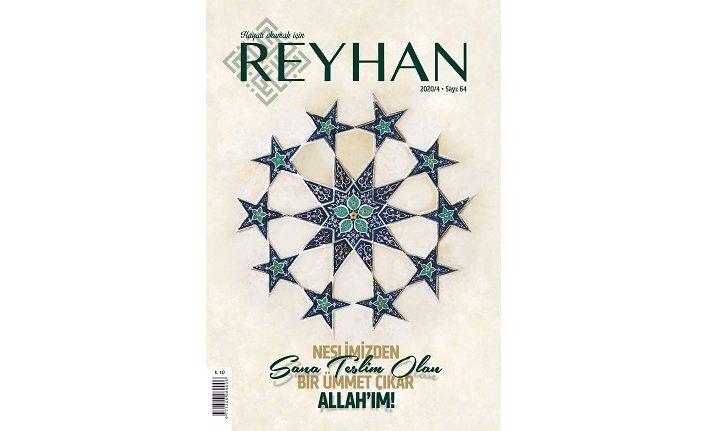 Reyhan Dergisi'nin 64. Sayısı Çıktı!
