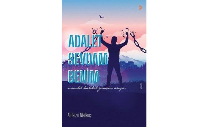 Yeni kitap: Adalet Sevdam Benim