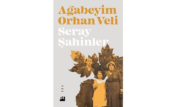 Kız kardeşi Orhan Veli'yi anlatıyor