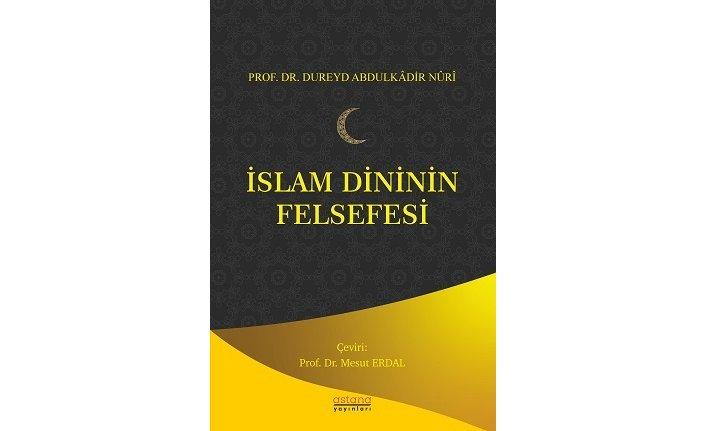 Astana Yayınları'ndan yeni kitap: İslam Dininin Felsefesi