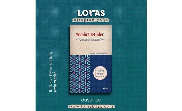 Loras Yayınları'ndan temel bir eser: Zemin Metinler