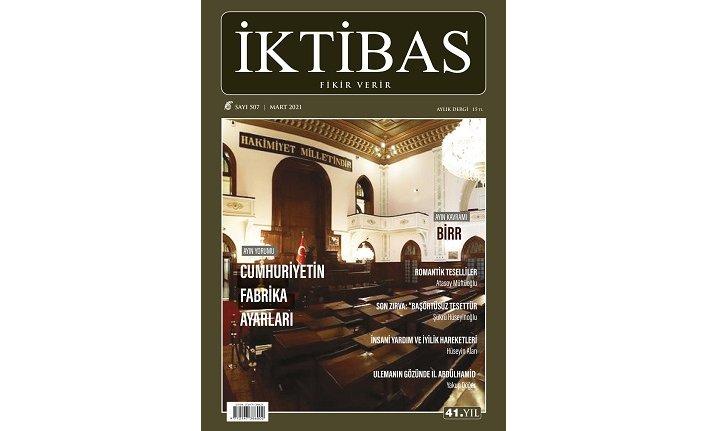 İktibas Dergisi Mart sayısı çıktı!