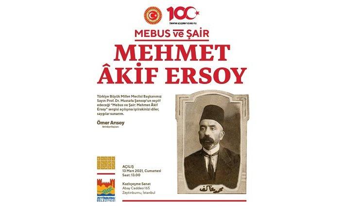 """""""Mebus ve Şair: Mehmet Akif Ersoy"""" sergisi"""