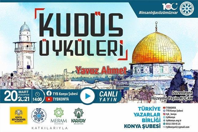 TYB Konya'da Kudüs öyküleri konuşuldu