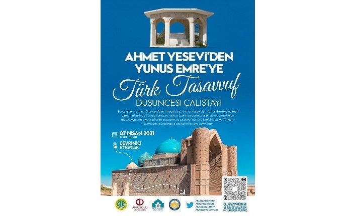 Ahmet Yesevi'den Yunus Emre'ye Türk Tasavvuf Düşüncesi Çalıştayı