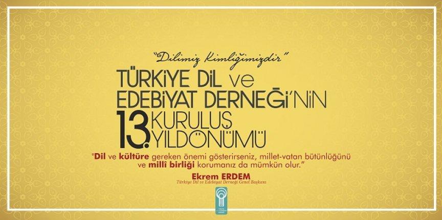 Türkiye Dil ve Edebiyat Derneği'nin 13. kuruluş yıldönümü
