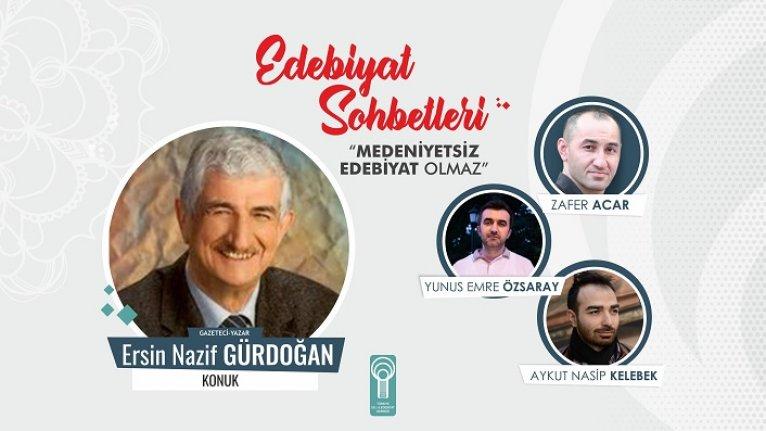 Ersin Nazif Gürdoğan: Kutsal kültürle küresel kültür karşı karşıya