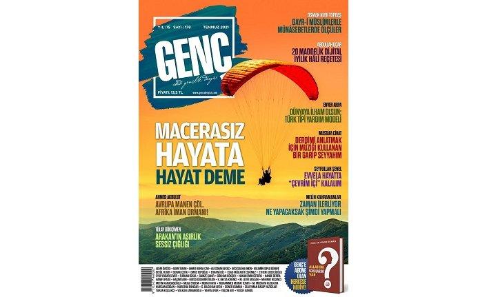 Genç Dergisi Temmuz sayısı çıktı: Macerasız hayata, hayat deme!