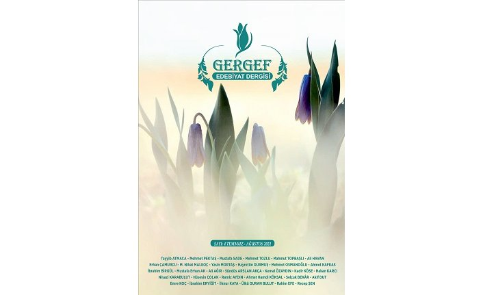 Gergef Edebiyat Dergisi 4. sayısıyla okuru selamlıyor