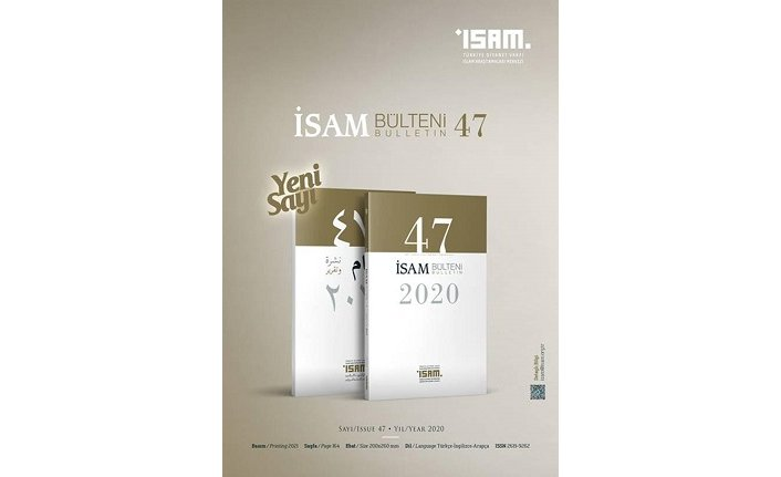 İSAM Bülteni'nin 2020 yılı faaliyetlerini ele alan 47. sayısı yayımlandı