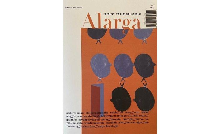 Edebiyat ve eleştiri dergisi Alarga'nın 2. sayısı çıktı