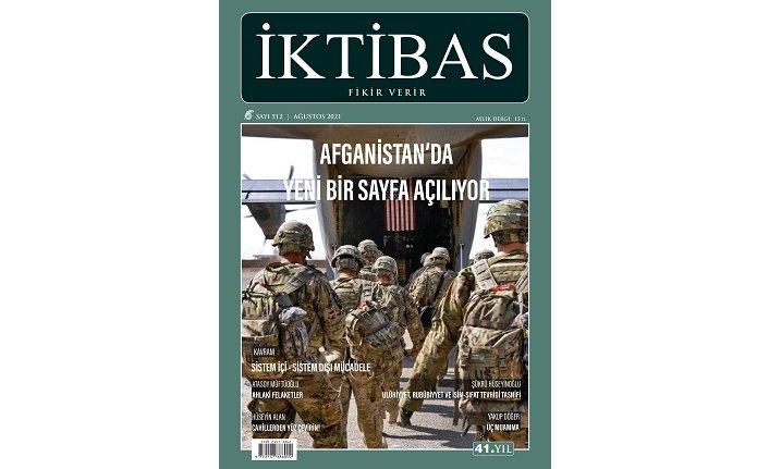 İktibas Dergisi Ağustos sayısı Afganistan gündemi ile çıktı