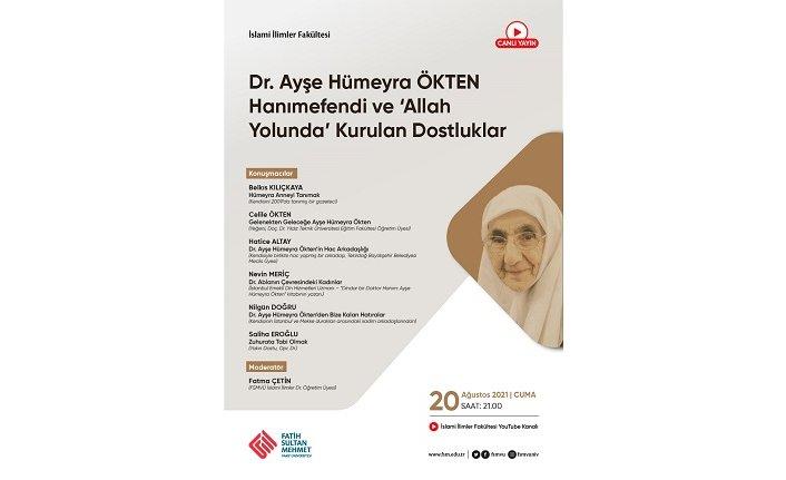 """Panel: """"Dr. Ayşe Hümeyra ÖKTEN Hanımefendi ve 'Allah Yolunda' Kurulan Dostluklar"""""""