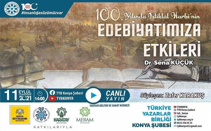 """TYB Konya'da """"100. Yılında İstiklal Harbi'nin Edebiyatımızda Etkileri"""" konuşuldu"""