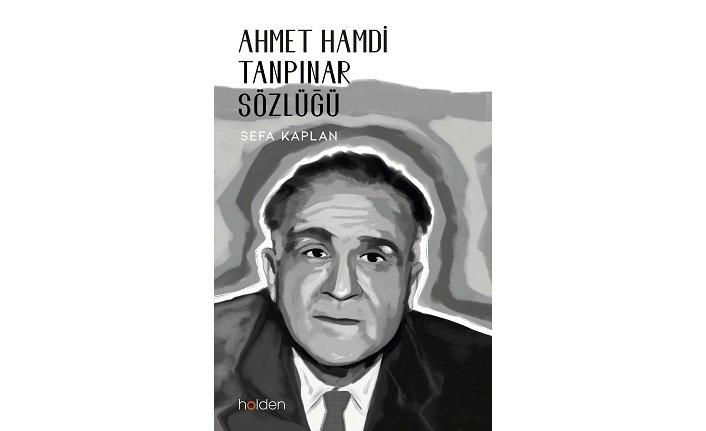 Yeni kitap: Ahmet Hamdi Tanpınar Sözlüğü