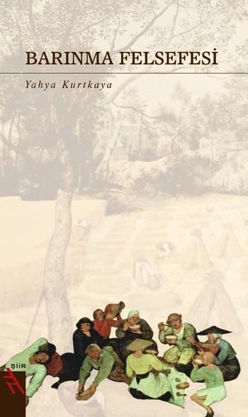 Yahya Kurtkuyu, Barınma Felsefesi