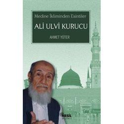 Ahmet Yüter, Ali Ulvi Kurcu