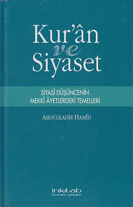 Abdülkadir Hamit, Kur'an ve Siyaset