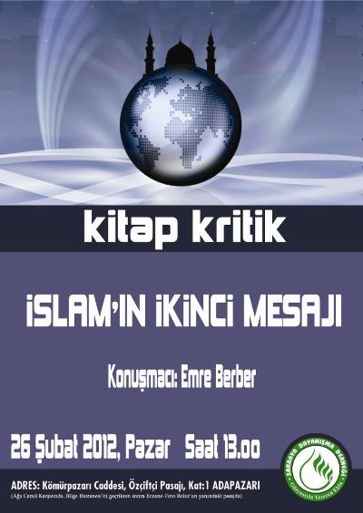 İslam'ın ikinci mesajı kritik edilecek