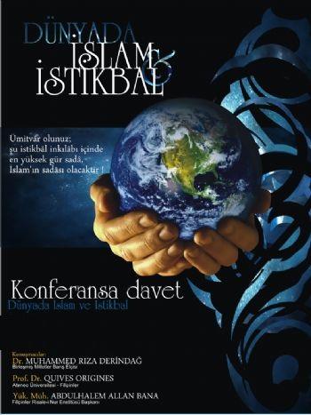 Dünyada İslam ve İstikbal konuşulacak