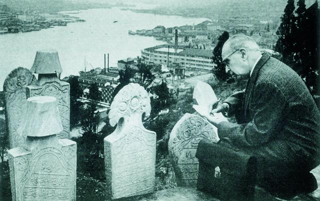 Mezartaşı sevmek medeniyeti sevmektir!