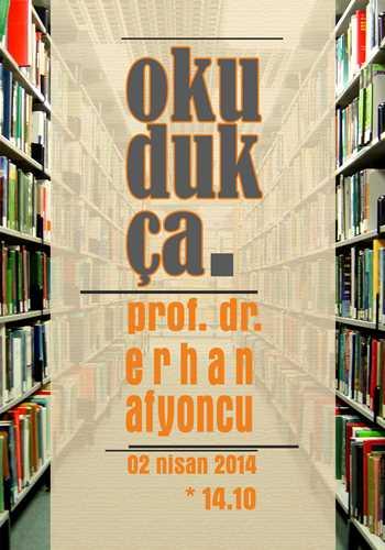 Okudukça'da Erhan Afyoncu var