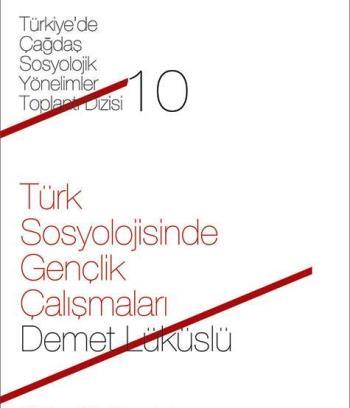 Türk sosyolojisinde gençlik çalışmaları