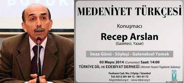 Medeniyet Türkçesi konuşulacak