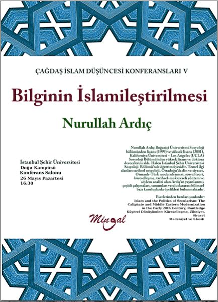 Bilginin İslamileştirilmesi konuşulacak
