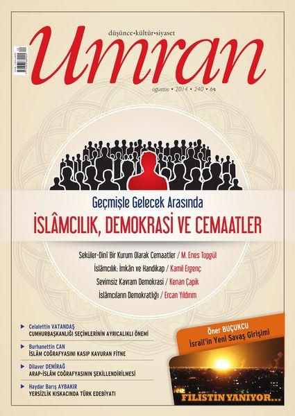 Umran'dan İslamcılık ve cemaatler dosyası