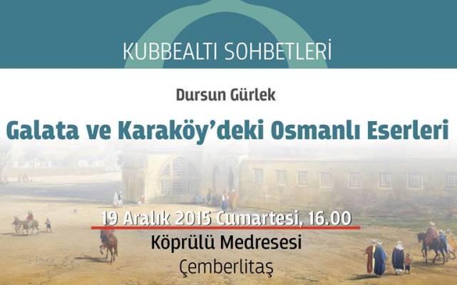 Galata ve Karaköy'deki Osmanlı eserleri