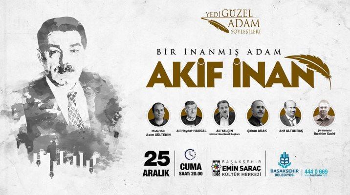 Akif İnan Başakşehir'de anılacak