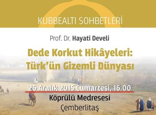Dede Korkut: Türk'ün gizemli dünyası