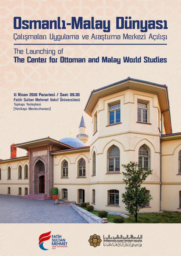 Osmanlı-Malay Dünyası Çalışmaları Merkezi açılıyor
