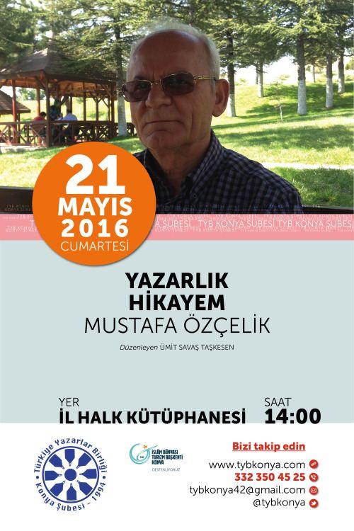 Mustafa Özçelik'in yazarlık hikayesi
