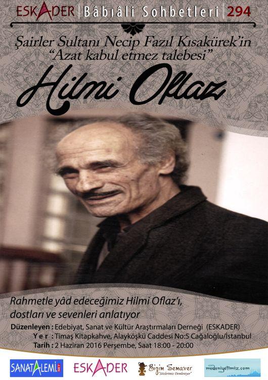 Hilmi Oflaz Babıali'de anılacak