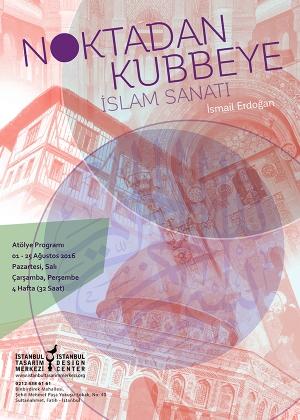 Noktadan Kubbeye İslam Sanatı