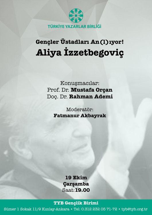 Aliya İzzetbegoviç Ankara'da anılacak