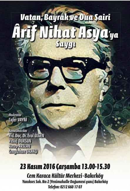 Arif Nihat Asya'yı anılacak