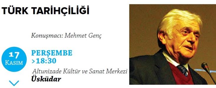 Mehmet Genç Türk tarihçiliğini anlatacak
