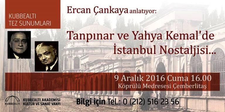 Tanpınar ve Yahya Kemal'de İstanbul Nostaljisi