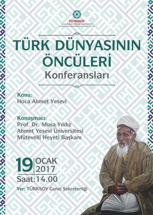 Türk Dünyasının Öncüleri: Hoca Ahmet Yesevi