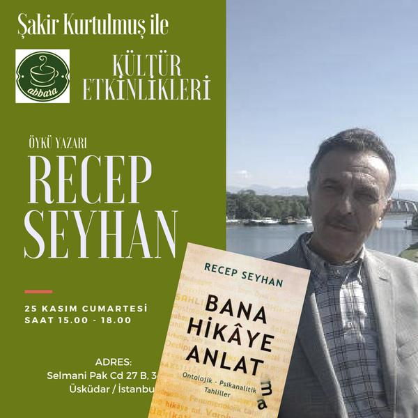 Recep Seyhan Abbara'da