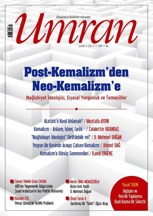 Umran'dan 'Neo-Kemalizm' dosyası