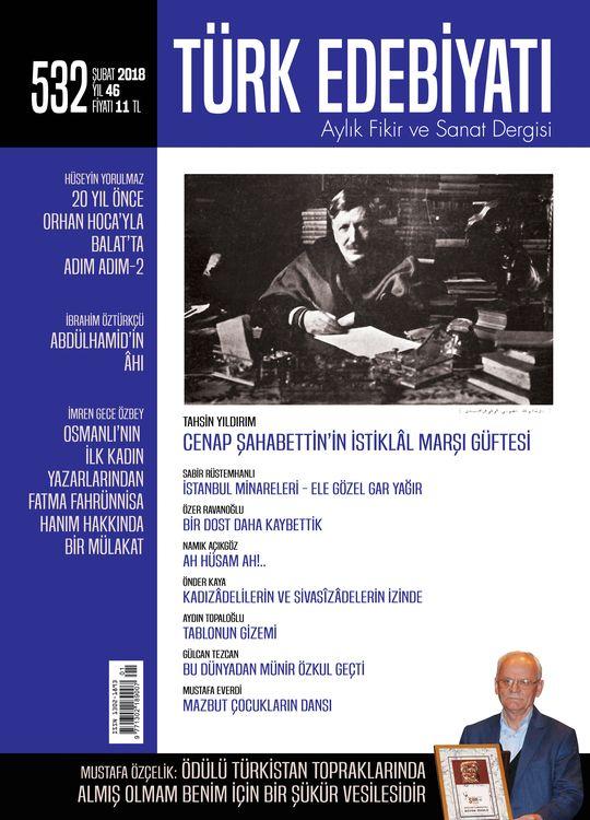 Türk Edebiyatı dergisinin 532. sayısı çıktı