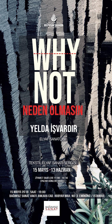 'Why Not' Elyaf Sergisi Açılıyor
