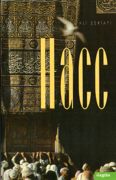 Ali Şeriati, Hacc