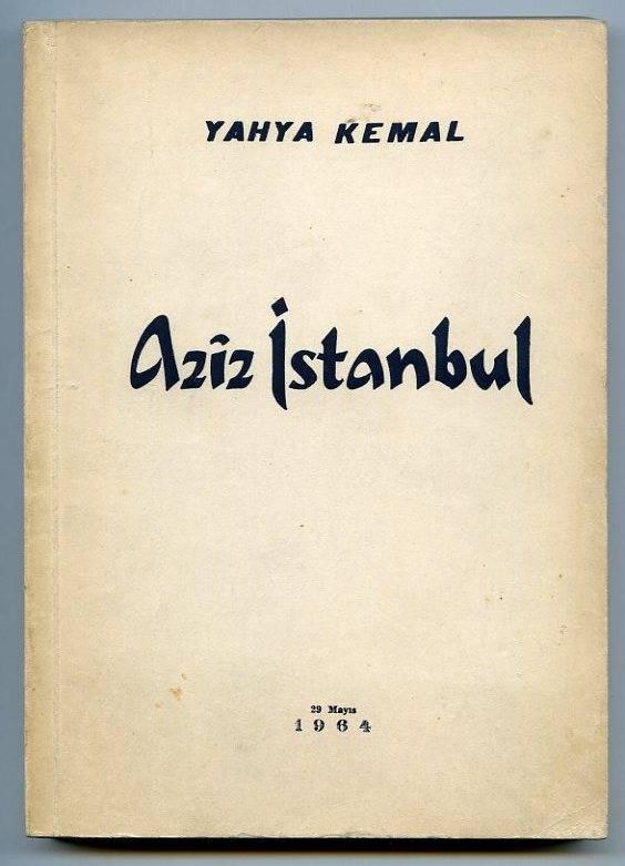 Aziz İstanbul, Yahya Kemal Beyatlı